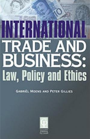 غلاف الكتاب INTERNATIONAL TRADE AND BUSINESS: Law, Policy and Ethics