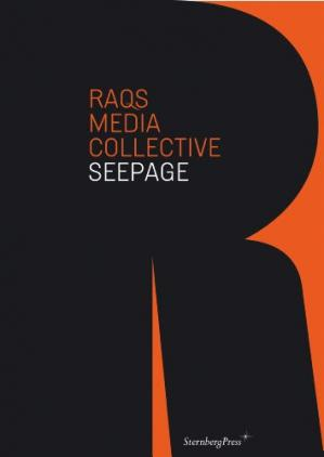 Book cover Raqs Media Collective: Seepage