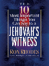 Book cover The 10 Most Important Things You Can Say to a Jehovah's Witness