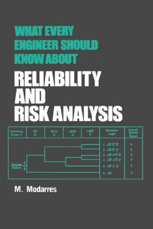 Book cover What Every Engineer Should Know About Reliability and Risk Analysis