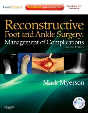 Book cover Reconstructive Foot and Ankle Surgery: Management of Complications: Expert Consult - Online, Print, Second Edition