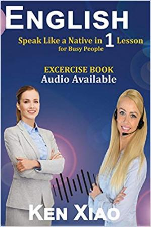 Book cover English: Speak Like a Native in 1 Lesson for Busy People