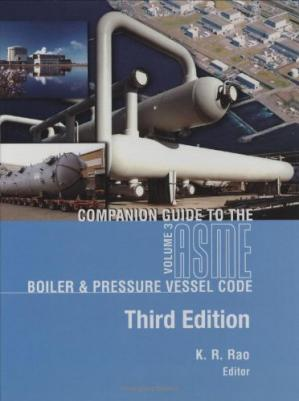 La couverture du livre Companion guide to the ASME boiler & pressure vessel code : criteria and commentary on select aspects of the Boiler & pressure vessel and piping codes