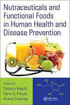 Book cover Nutraceuticals and Functional Foods in Human Health and Disease Prevention