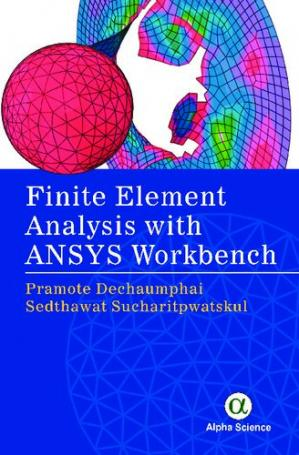 Book cover Finite Element Analysis with ANSYS Workbench