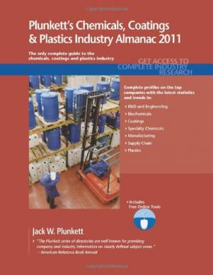 A capa do livro Plunkett's Chemicals, Coatings & Plastics Industry Almanac 2011: Chemicals, Coatings &  Plastics Industry Market Research, Statistics, Trends & Leading Companies
