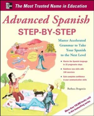 Обкладинка книги Advanced Spanish Step-by-Step: Master Accelerated Grammar to Take Your Spanish to the Next Level