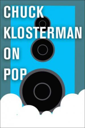 Copertina Chuck Klosterman on Pop