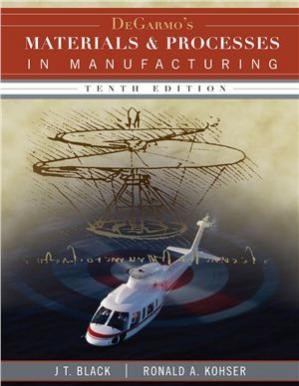 Book cover DeGarmo's Materials and Processing in Manufacturing