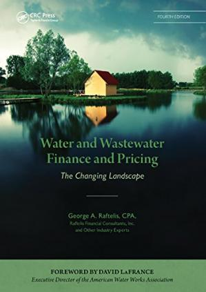 A capa do livro Water and Wastewater Finance and Pricing: The Changing Landscape, Fourth Edition