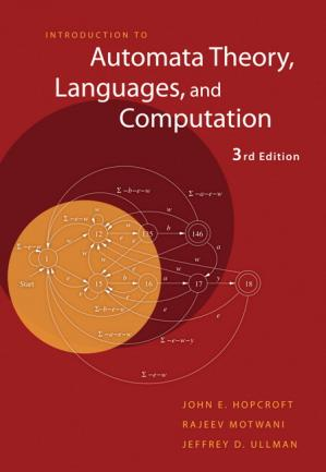 Book cover Introduction to Automata Theory, Languages, and Computations