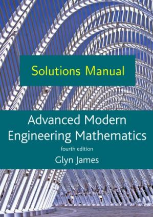 Book cover Solutions Manual to Advanced Modern Engineering Mathematics, 4th Edition