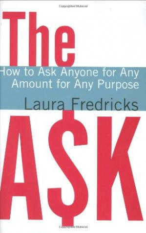 Book cover The Ask: How to Ask Anyone for Any Amount for Any Purpose