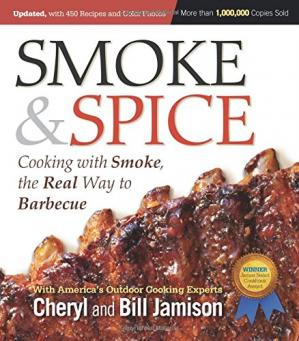 Copertina Smoke & Spice: Cooking With Smoke, the Real Way to Barbecue