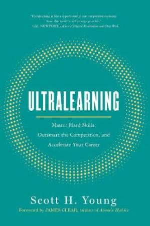 Sampul buku Ultralearning: Master Hard Skills, Outsmart the Competition, and Accelerate Your Career