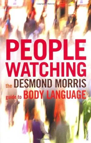Book cover Peoplewatching: The Desmond Morris Guide to Body Language