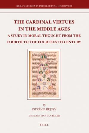 Okładka książki The Cardinal Virtues in the Middle Ages: A Study in Moral Thought from the Fourth to the Fourteenth Century
