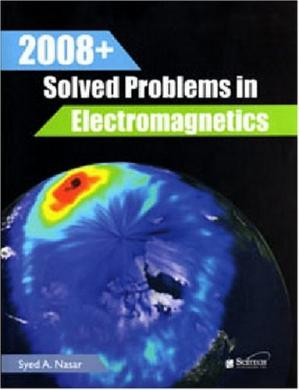Book cover 2008+ Solved Problems in Electromagnetics