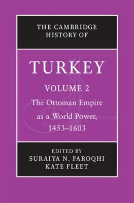 पुस्तक कवर The Cambridge History of Turkey. Volume 2. The Ottoman Empire as a World Power, 1453-1603