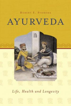 Book cover Ayurveda. Life, Health and Longevity