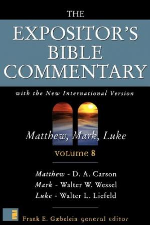 Book cover The Expositor's Bible commentary: Matthew, Mark, Luke