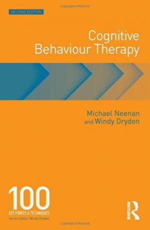 غلاف الكتاب Cognitive Behaviour Therapy: 100 Key Points and Techniques
