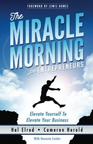 Copertina The Miracle Morning for Entrepreneurs: Elevate Your SELF to Elevate Your BUSINESS