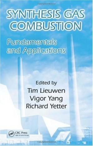 Book cover Synthesis Gas Combustion: Fundamentals and Applications