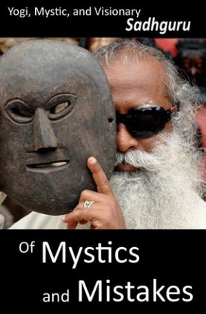 Book cover Of Mystics and Mistakes: A Journey Beyond Space and Time