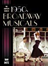 Okładka książki The Complete Book of 1950s Broadway Musicals