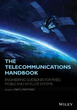 Book cover The Telecommunications Handbook: Engineering Guidelines for Fixed, Mobile and Satellite Systems