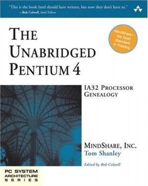 पुस्तक कवर The Unabridged Pentium 4: IA32 Processor Genealogy (PC System Architecture Series)