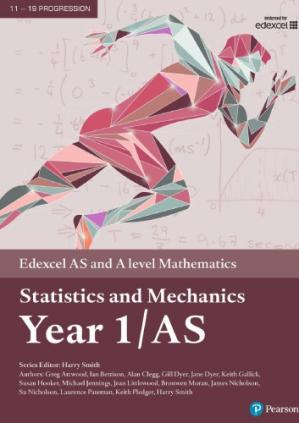 Book cover Edexcel AS and A level Mathematics Statistics and Mechanics Year 1/AS