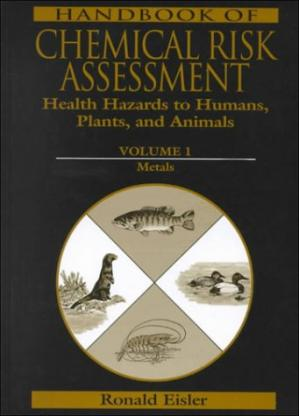 Copertina Handbook of Chemical Risk Assessment: Health Hazards to Humans, Plants, and Animals, Three Volume Set
