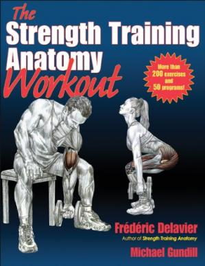 表紙 Strength Training Anatomy Workout, The