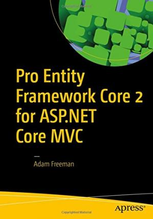 书籍封面 Pro Entity Framework Core 2 for ASP.NET Core MVC