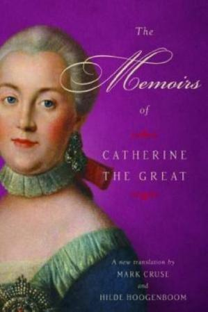 Book cover The Memoirs of Catherine the Great