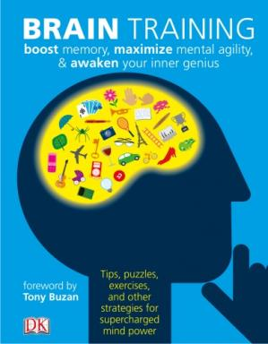 Sampul buku Brain Training: Boost Memory, Maximize Mental Agility, & Awaken Your Inner Genius