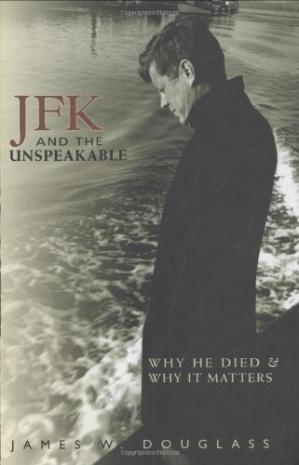 Okładka książki JFK and the Unspeakable: Why He Died and Why It Matters