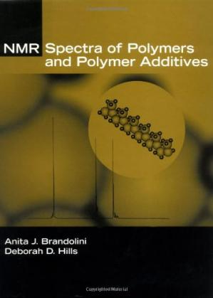 Book cover NMR Spectra of Polymers and Polymer Additives A J Brandolini D D Hills Marcel Dekker 0