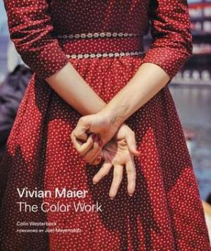 表紙 Vivian Maier: The Color Work