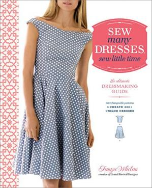 Buchdeckel Sew many dresses, sew little time : the ultimate dressmaking guide : interchangeable patterns to create 200+ unique dresses