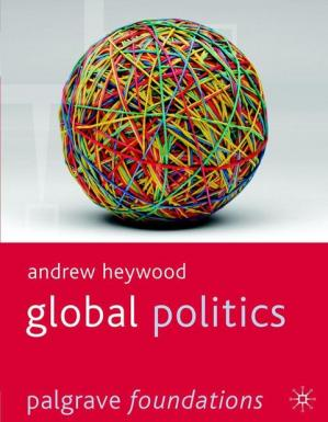 Book cover Global Politics (Palgrave Foundations Series)