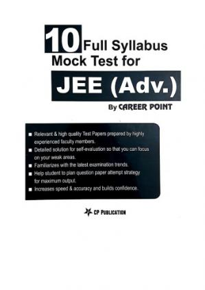 Book cover 10 Full Syllabus Mock Test for IIT JEE Advanced Part 1 upto Page 240 C P Publication Career Point Kota Physics Chemistry Mathematics