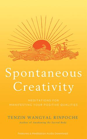Buchdeckel Spontaneous Creativity: Meditations for Manifesting Your Positive Qualities