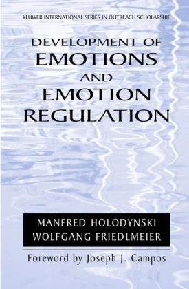 বইয়ের কভার Development of Emotions and Emotion Regulation (International Series in Outreach Scholarship)