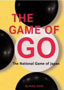 Обложка книги The game of go: the national game of Japan