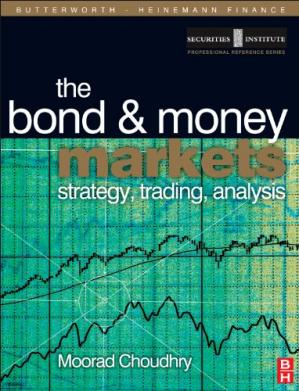 Обложка книги Bond and Money Markets: Strategy, Trading, Analysis
