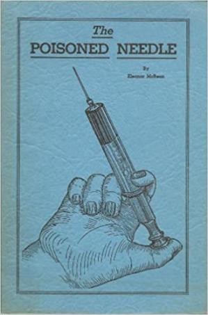 Book cover The Poisoned Needle: Suppressed Facts About Vaccination Anti Vaccine