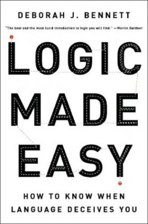Book cover Logic Made Easy: How to Know When Language Deceives You